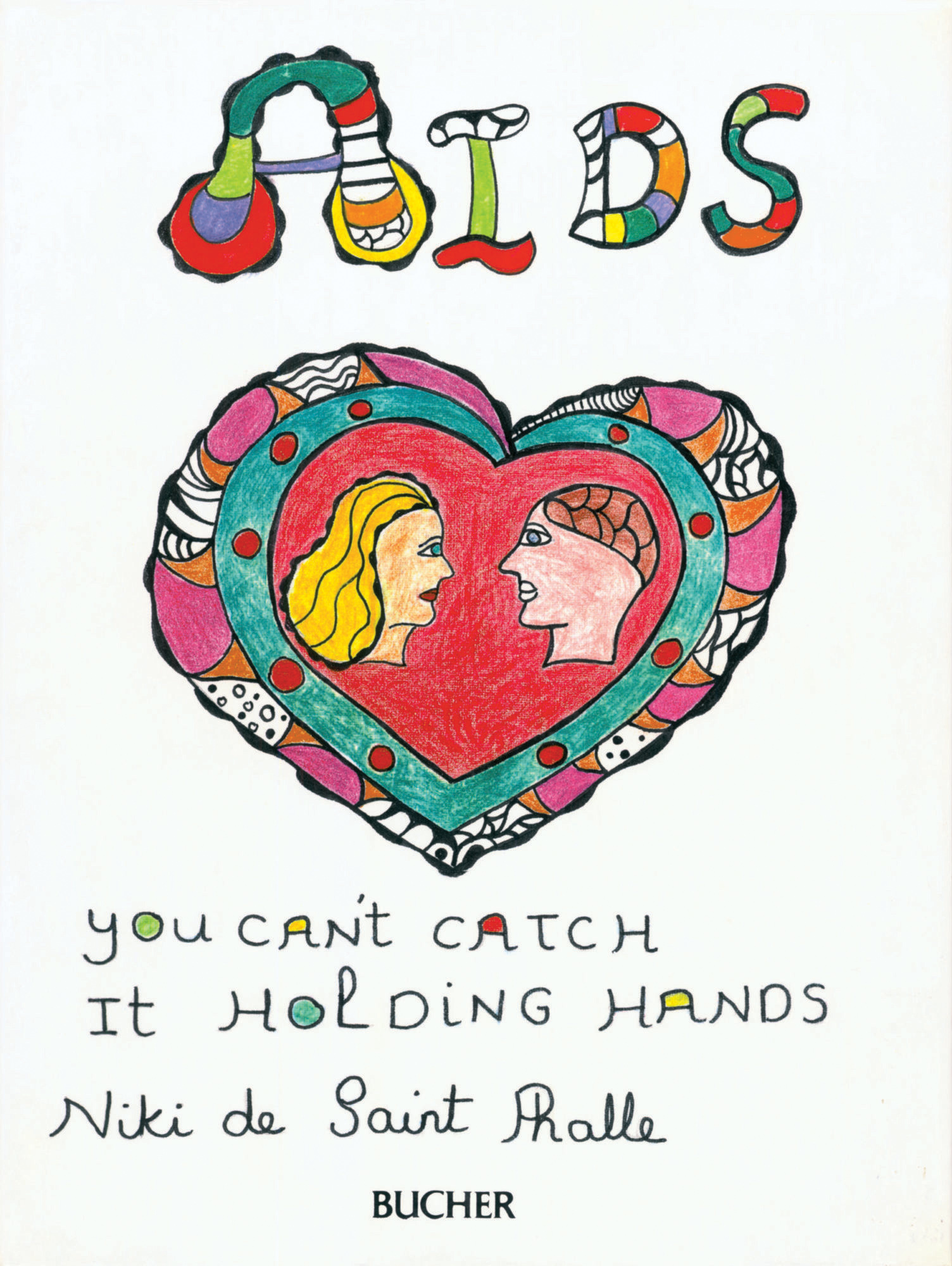 Niki de Saint Phalle. Book cover for AIDS, you can't catch it holding hands. 1986.