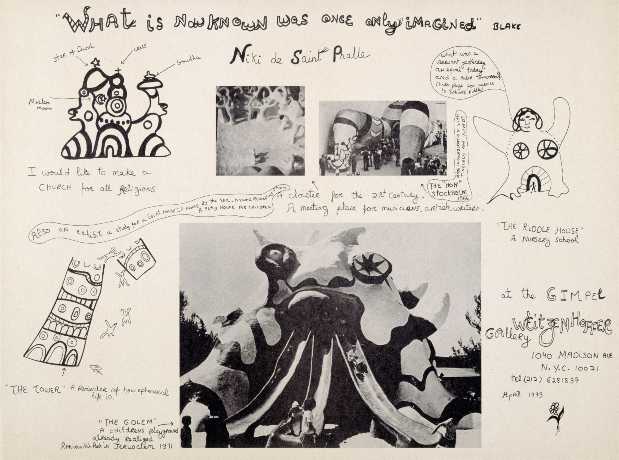 Niki de Saint Phalle. What is now known was once only imagined. 1979.